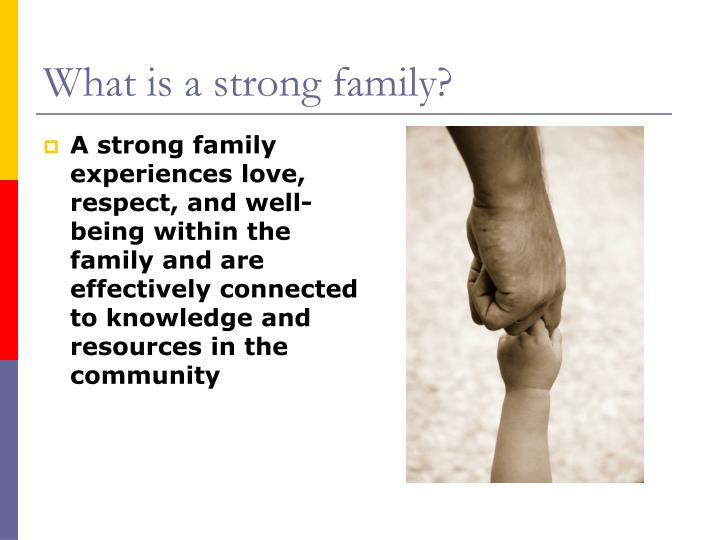 What is a strong family?