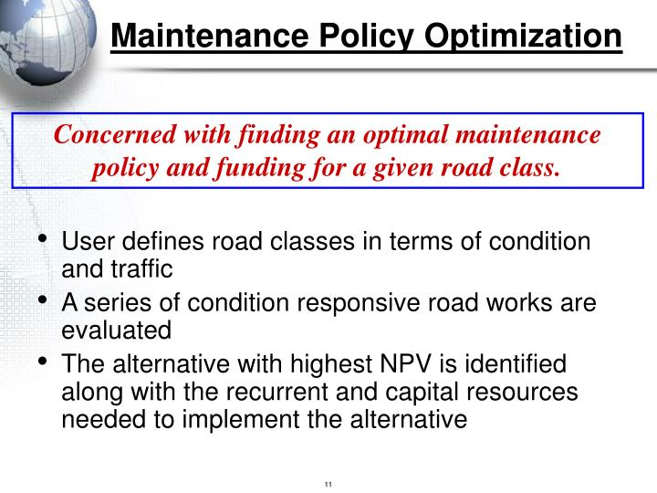 Maintenance Policy Optimization