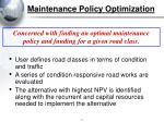 maintenance policy optimization