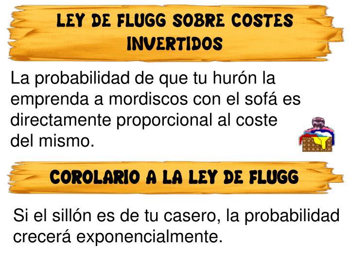 LEY DE FLUGG SOBRE COSTES INVERTIDOS