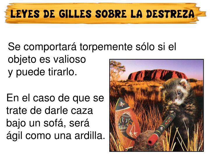 LEYES DE GILLES SOBRE LA DESTREZA