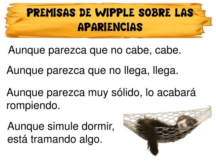 PREMISAS DE WIPPLE SOBRE LAS APARIENCIAS