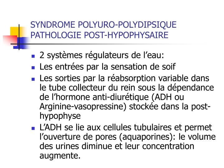 SYNDROME POLYURO-POLYDIPSIQUE