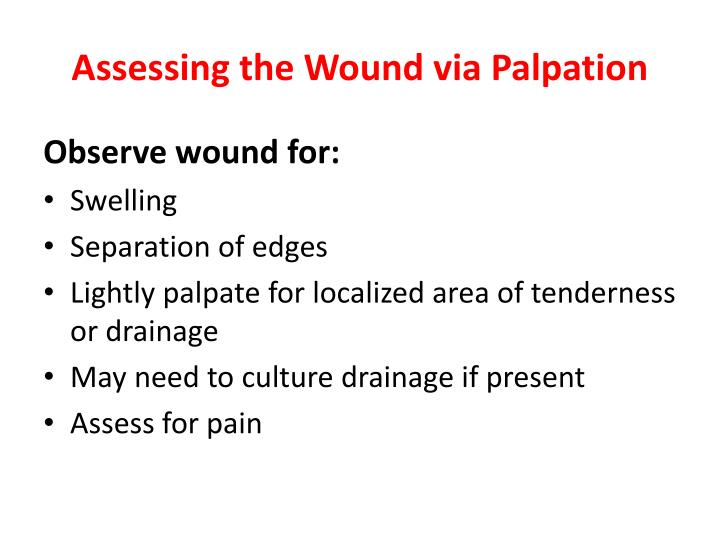 Assessing the Wound via Palpation