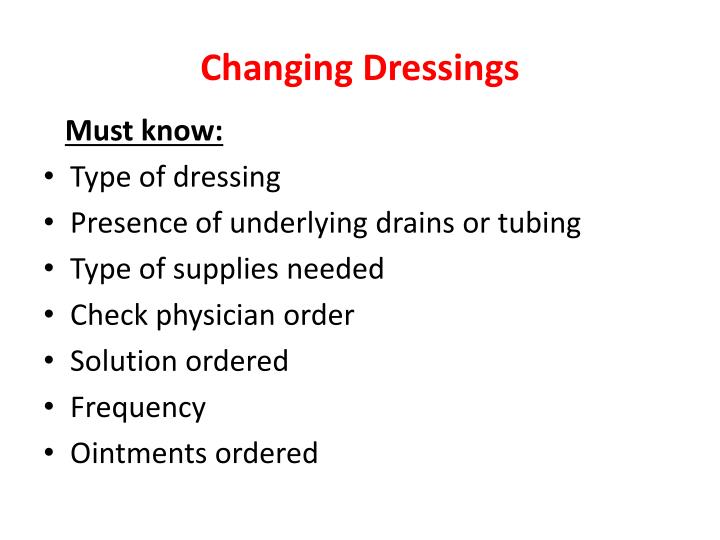 Changing Dressings