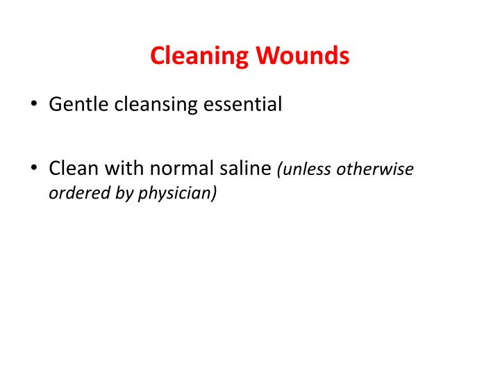 Cleaning Wounds