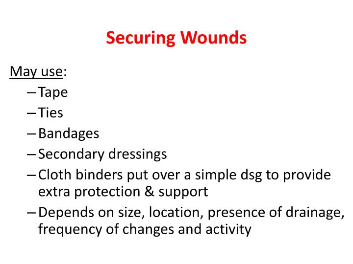 Securing Wounds