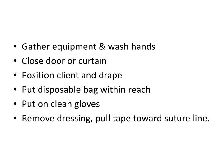 Gather equipment & wash hands