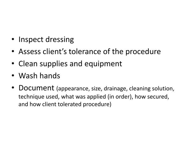 Inspect dressing