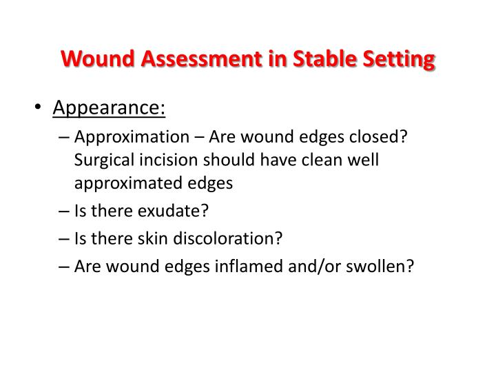 Wound assessment in stable setting