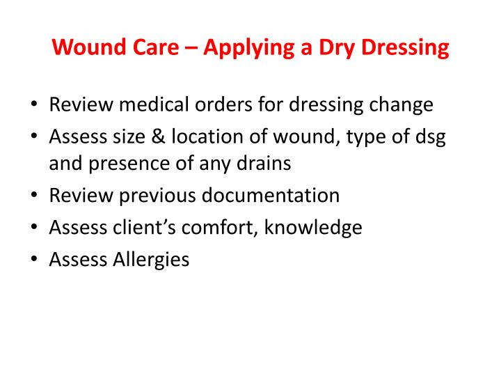 Wound Care – Applying a Dry Dressing