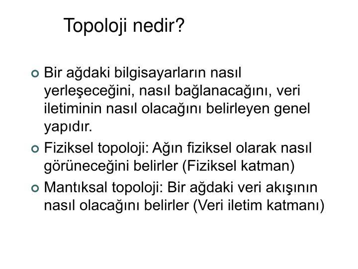 Topoloji nedir?