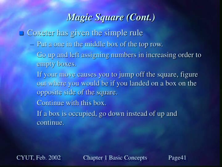 Magic Square (Cont.)