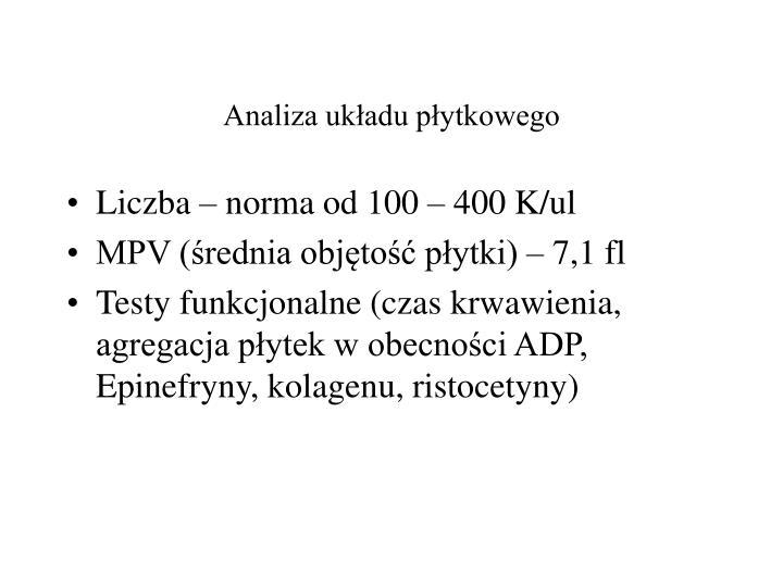Analiza układu płytkowego