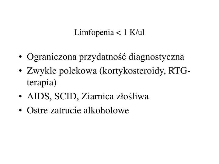 Limfopenia < 1 K/ul