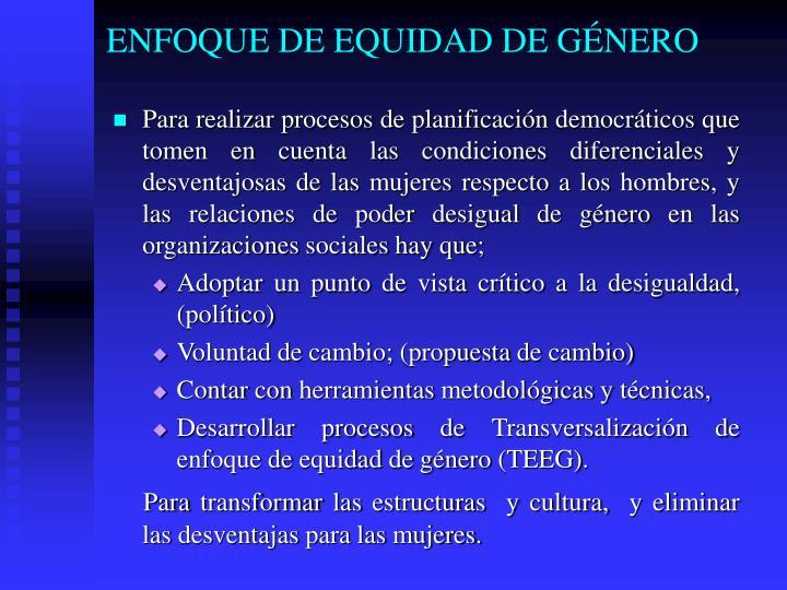 ENFOQUE DE EQUIDAD DE GÉNERO