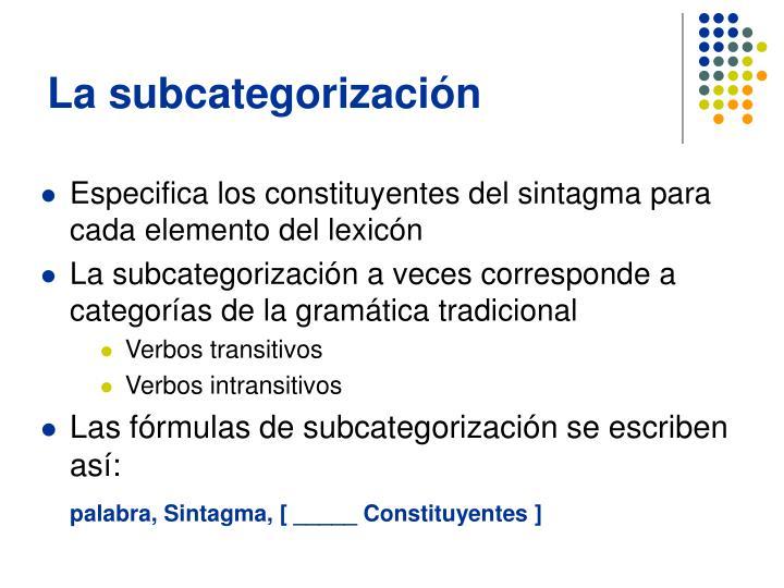 La subcategorización