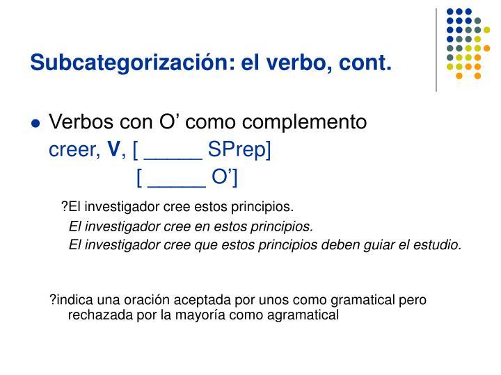 Subcategorización: el verbo, cont.