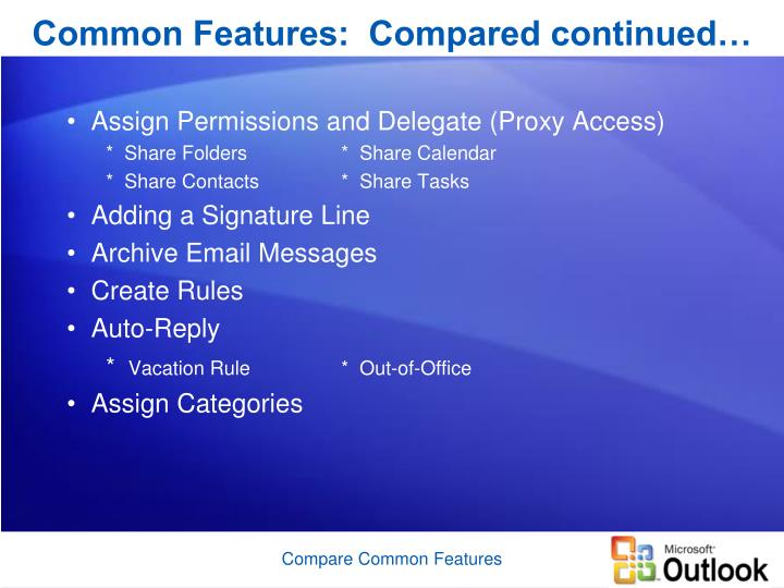 Common features compared continued