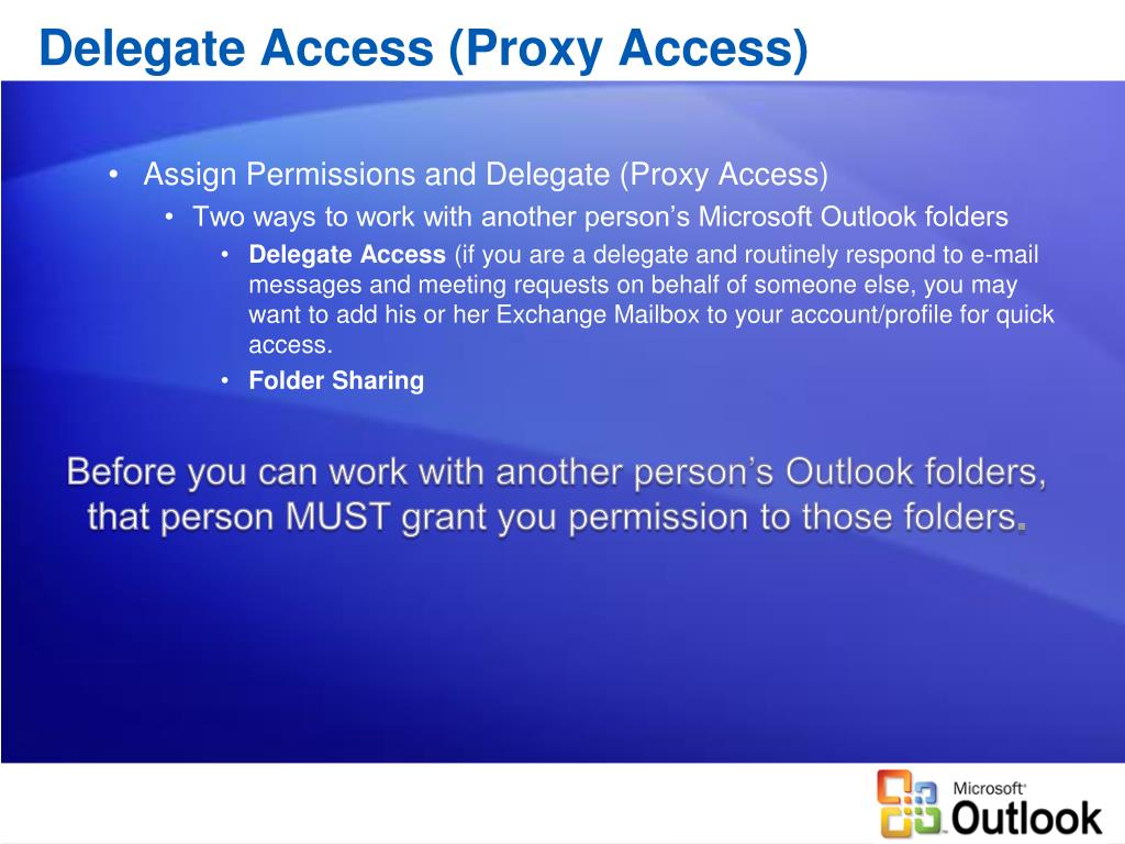 Delegate Access (Proxy Access)