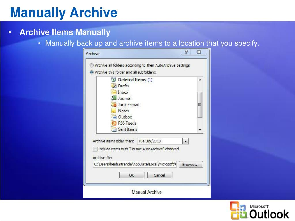Manually Archive
