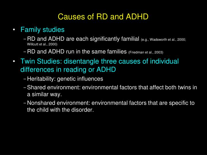 Causes of RD and ADHD