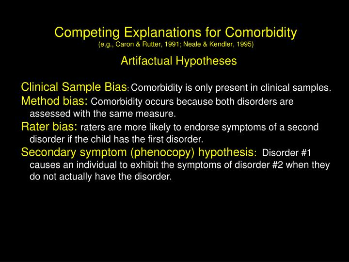 Competing Explanations for Comorbidity