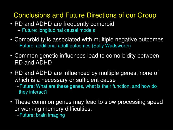 Conclusions and Future Directions of our Group
