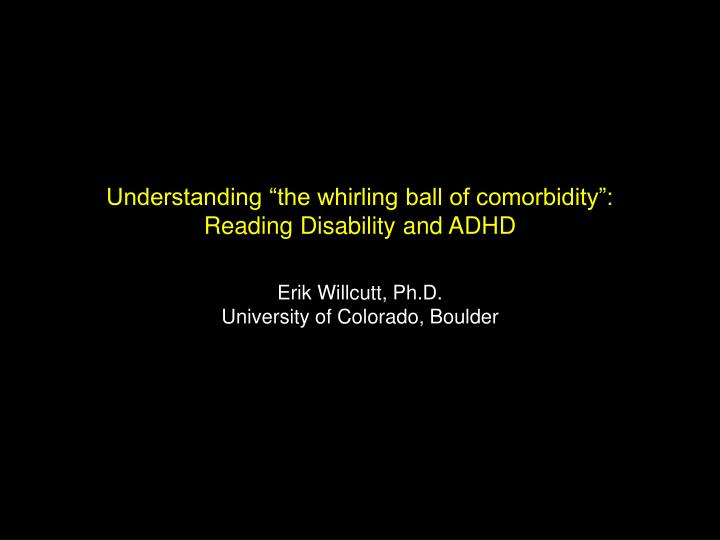 """Understanding """"the whirling ball of comorbidity"""":"""