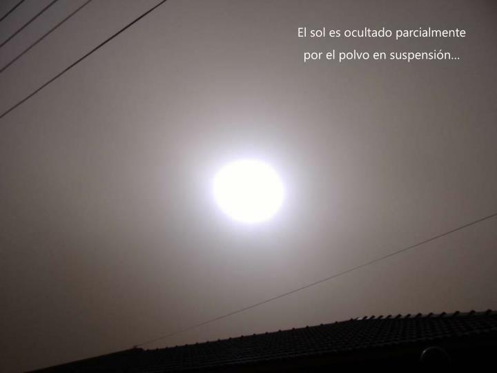 El sol es ocultado parcialmente