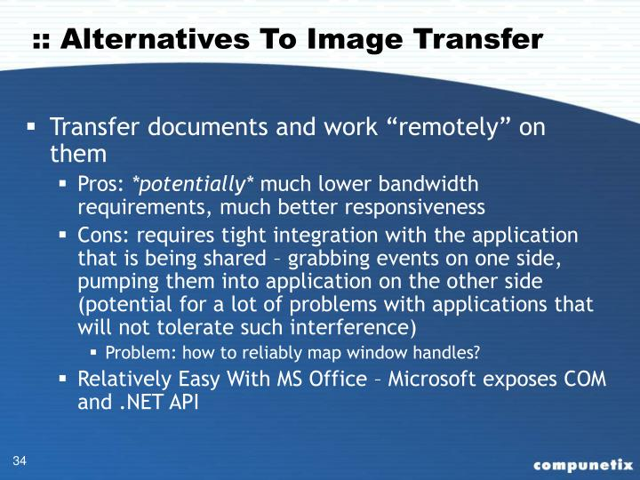 :: Alternatives To Image Transfer