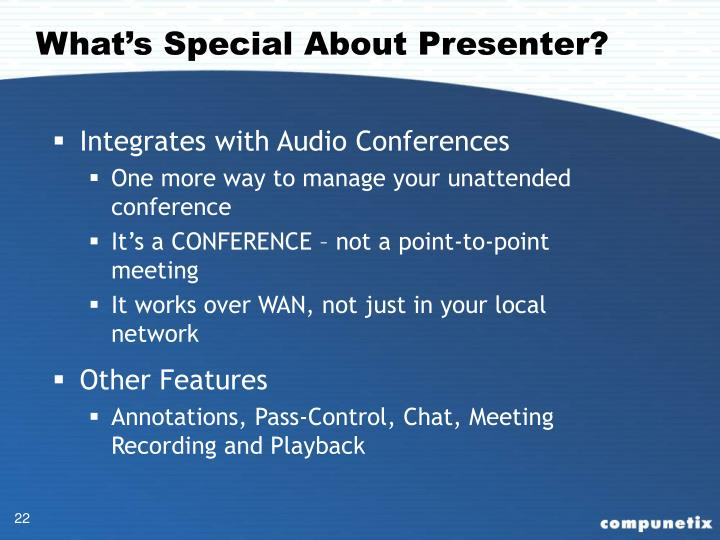 What's Special About Presenter?