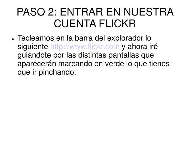 PASO 2: ENTRAR EN NUESTRA CUENTA FLICKR