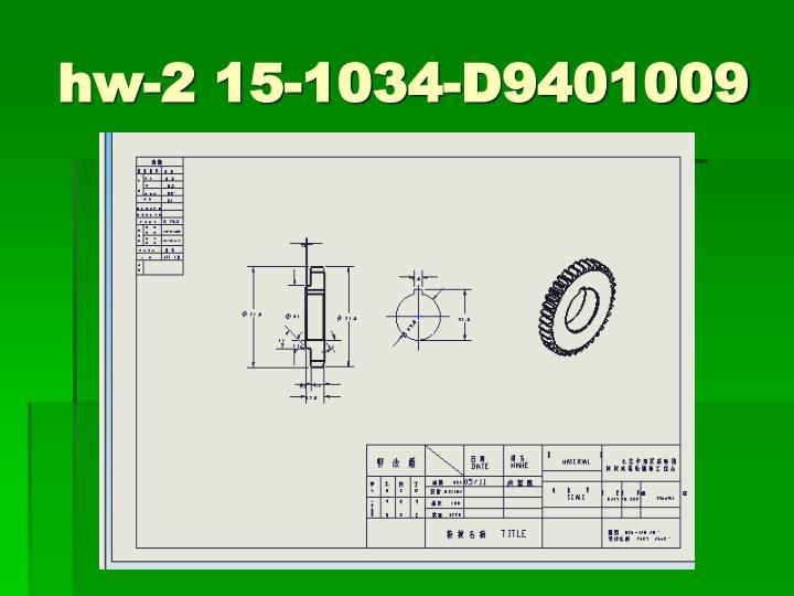 hw-2 15-1034-D9401009