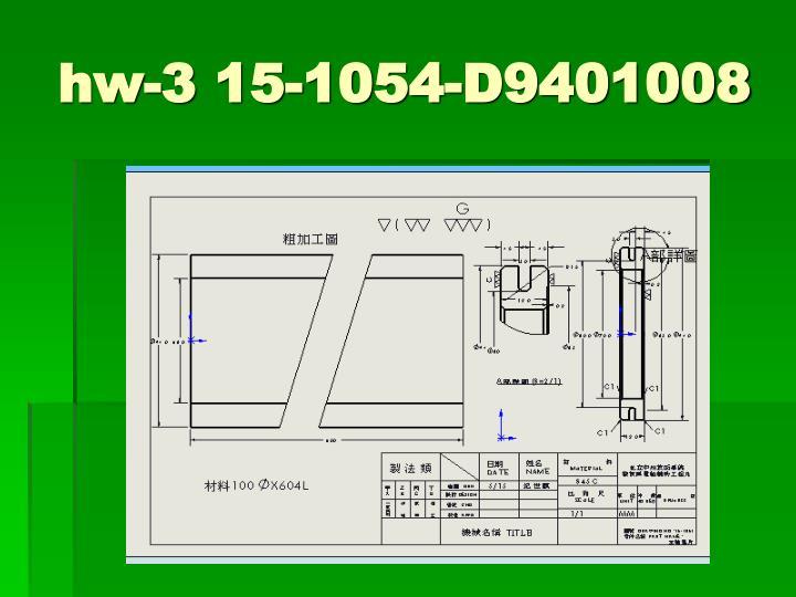 hw-3 15-1054-D9401008