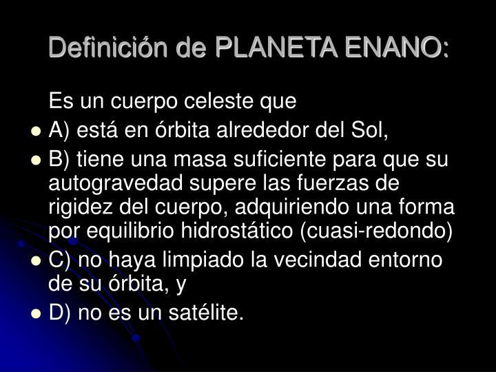 Definición de PLANETA ENANO: