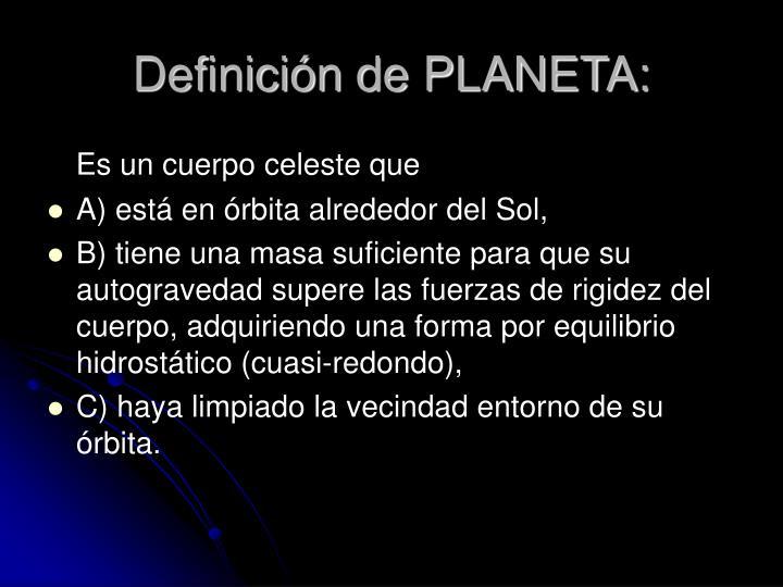 Definición de PLANETA: