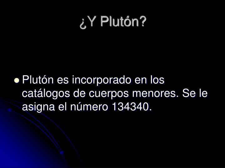 ¿Y Plutón?