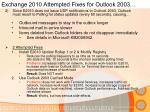 exchange 2010 attempted fixes for outlook 2003