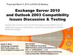 exchange server 2010 and outlook 2003 compatibility issues discussion testing