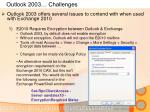 outlook 2003 challenges