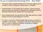 so you ve implemented exchange 2010 now what