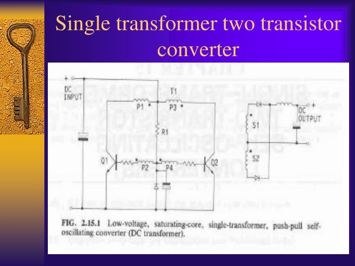 Single transformer two transistor converter