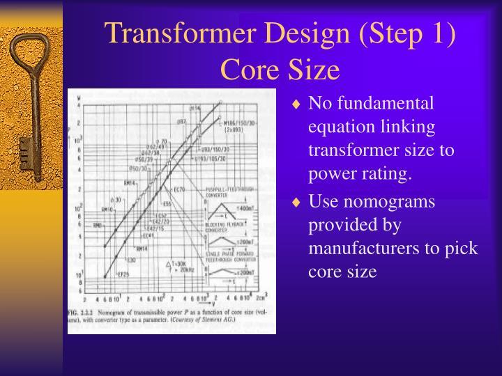 Transformer Design (Step 1)