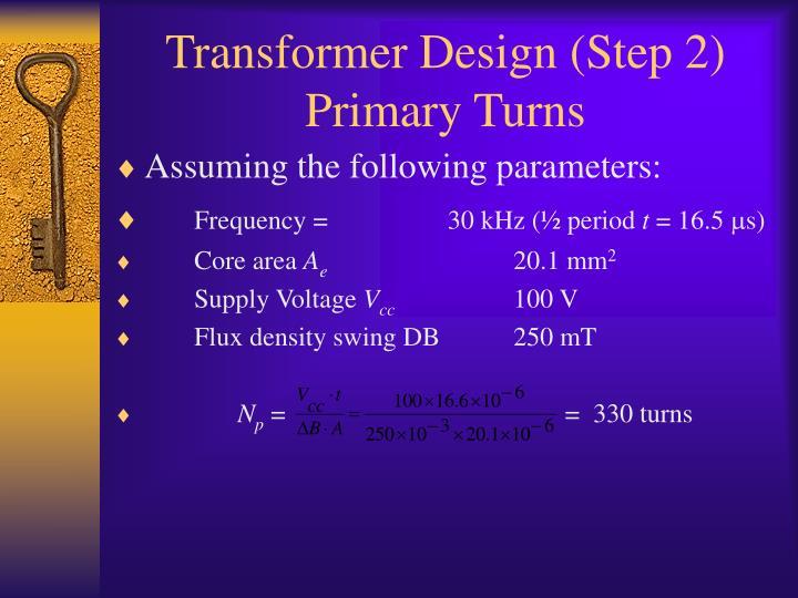 Transformer Design (Step 2)