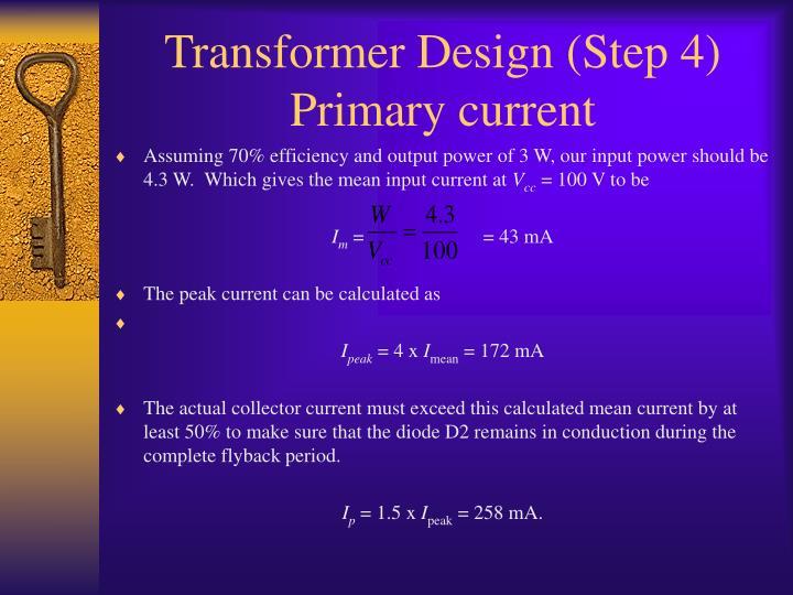 Transformer Design (Step 4)