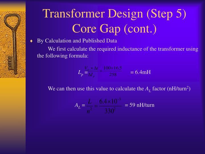 Transformer Design (Step 5)