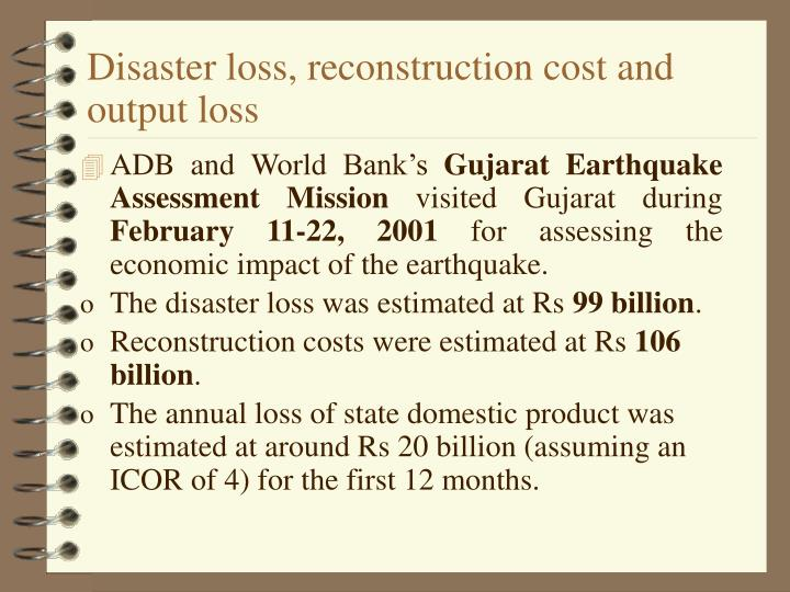 Disaster loss, reconstruction cost and output loss