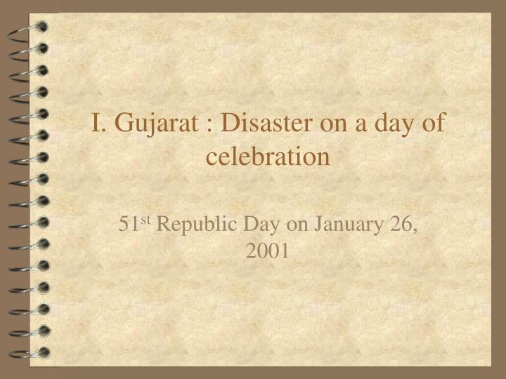 I gujarat disaster on a day of celebration