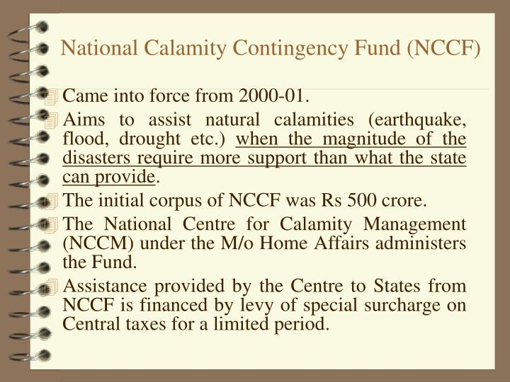 National Calamity Contingency Fund (NCCF)